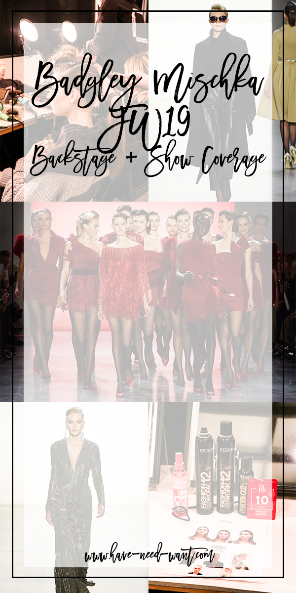 Badgley Mischka FW19 Backstage and Runway Show Coverage. Click on the photo to read the full post live on Have Need Want! #NYFW #FW19 #BadgleyMischka