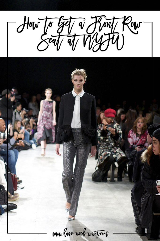 How to Get a Front Row Seat at NYFW. Sharing a few tips I've learned after attending NYFW for a number of seasons. Sitting front row isn't always just for celebrities, buyers, editors, stylists to the stars, or top bloggers. You can find yourself sitting in front row too without needing to be slimy about it if you follow these simple rules. Head on over to the blog to check it out! #newyorkfashionweek #NYFW #fashionweektips #frontrow #fashionshows