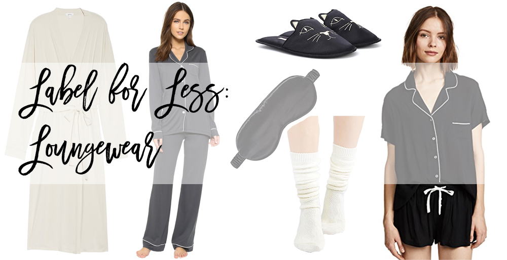 Label for Less, Have Need Want, Loungewear
