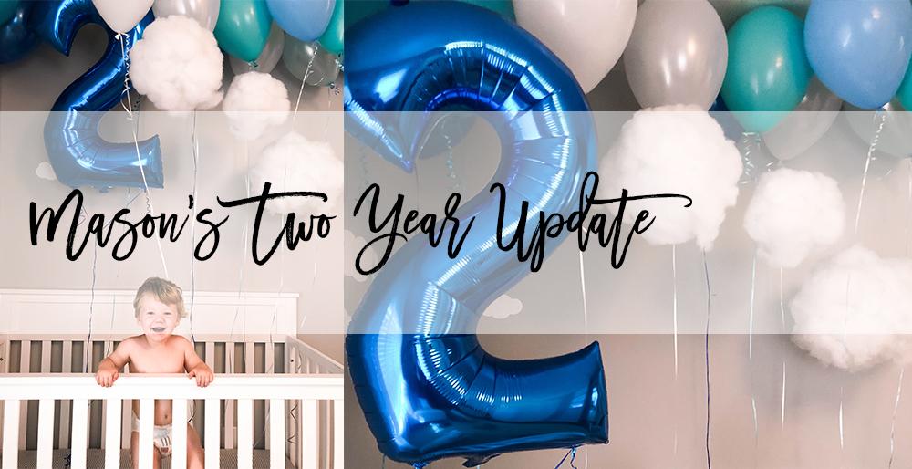 Mason's Two Year Update