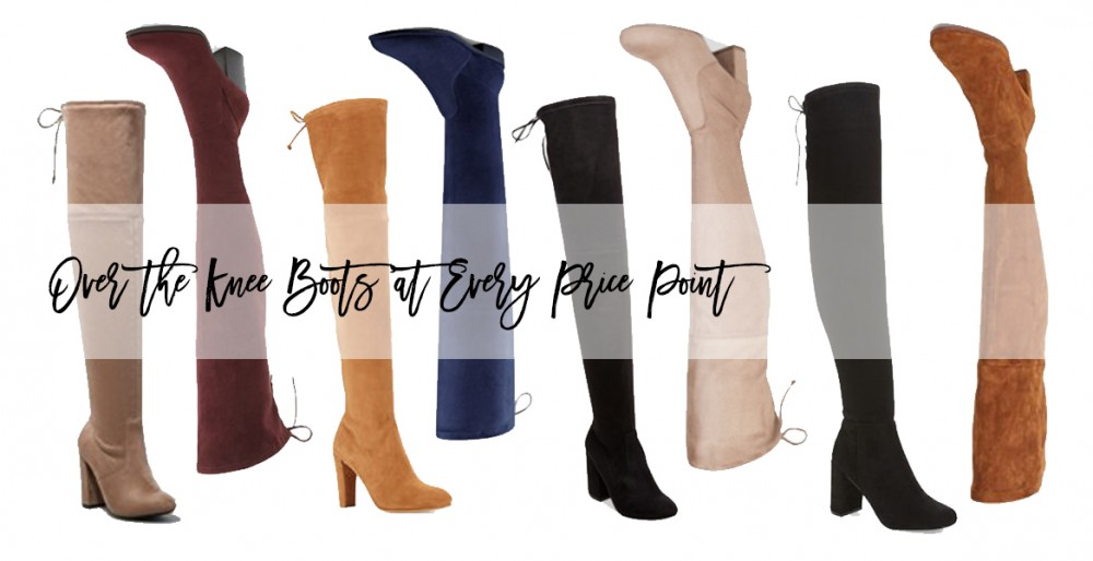 OTK Boots, Over the Knee Boots, Stuart Weitzman Highland Boots, A New Day by Target, Marc Fisher Boots, Steve Madden Boots, OTK Boot Dupes