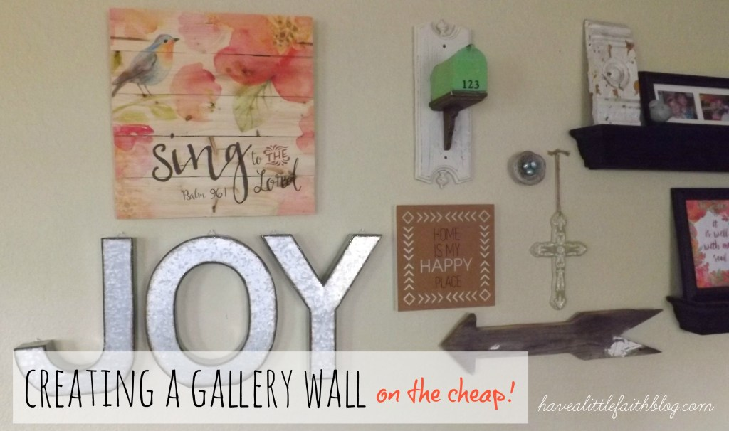 Creating a Gallery Wall on the Cheap!