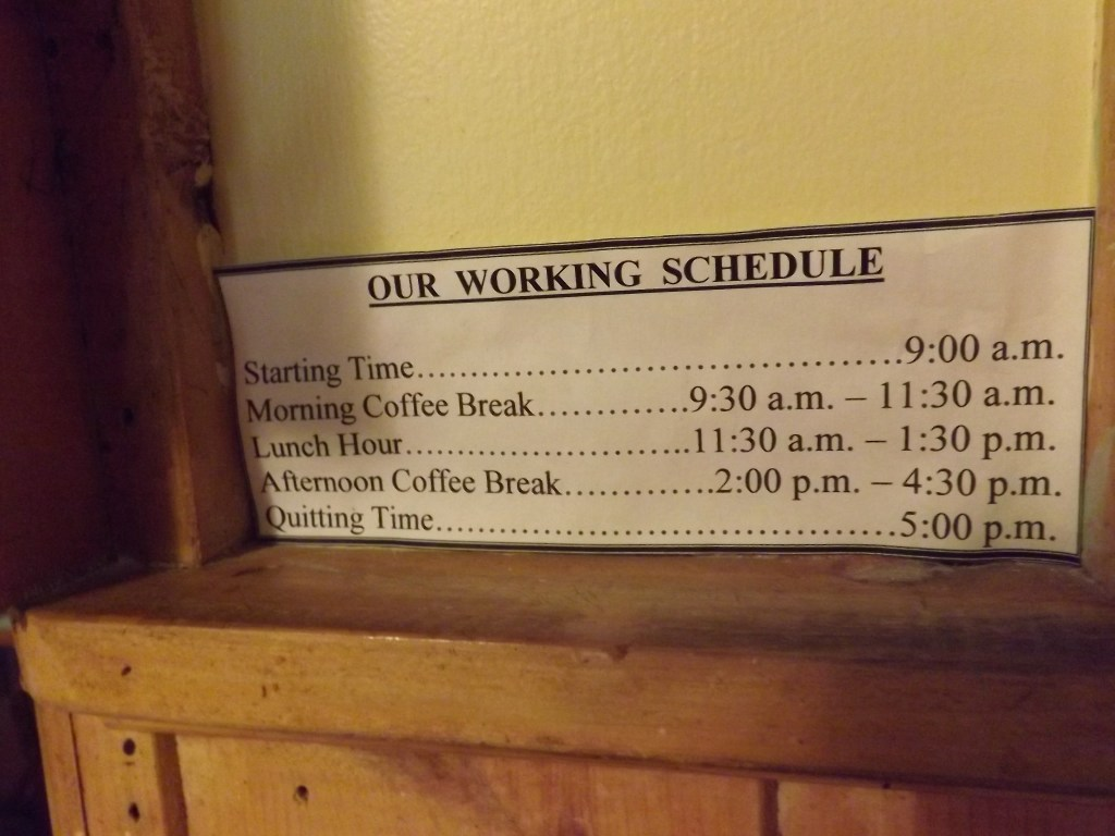 Our Working Schedule sign