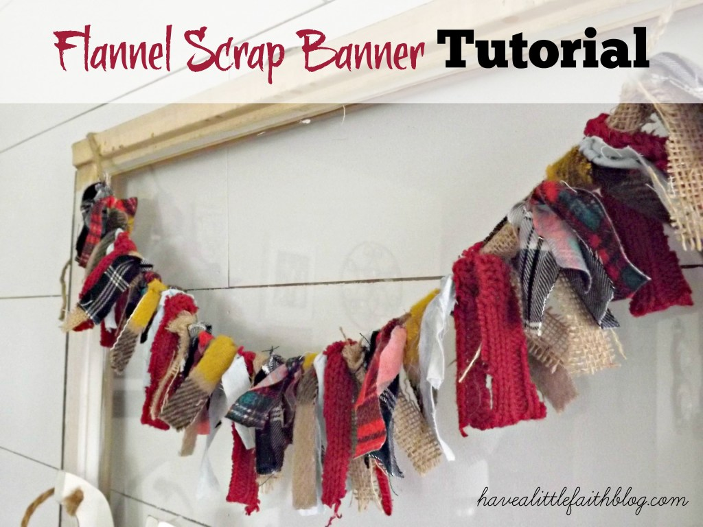 Flannel Scrap Banner Tutorial