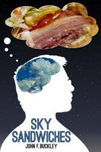Sky Sandwiches (Anaphora Literary Press, 2012)