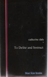 To Delite and Instruct (Blue Lion, 2006)