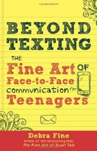 Beyond Texting: The Fine Art of Face-to-Face Communication for Teenagers (Canon Publishers, 2014). Non-Fiction.