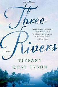 Three Rivers (Thomas Dunne Books, 2015). Fiction. Novel.