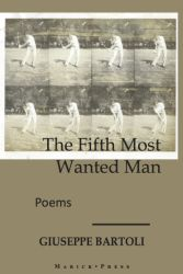 The Fifth Most Wanted Man (Marick Press, 2016). Poetry.