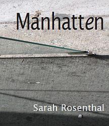 Manhatten (Spuyten Duyvil Press, 2009). Cross-genre (fiction, poetry, reviews).