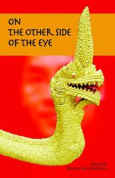 The Other Side of the Eye (Sam's Dot Publishing, 2007). Poetry.