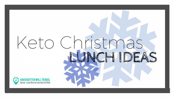 Keto Christmas Lunch Ideas