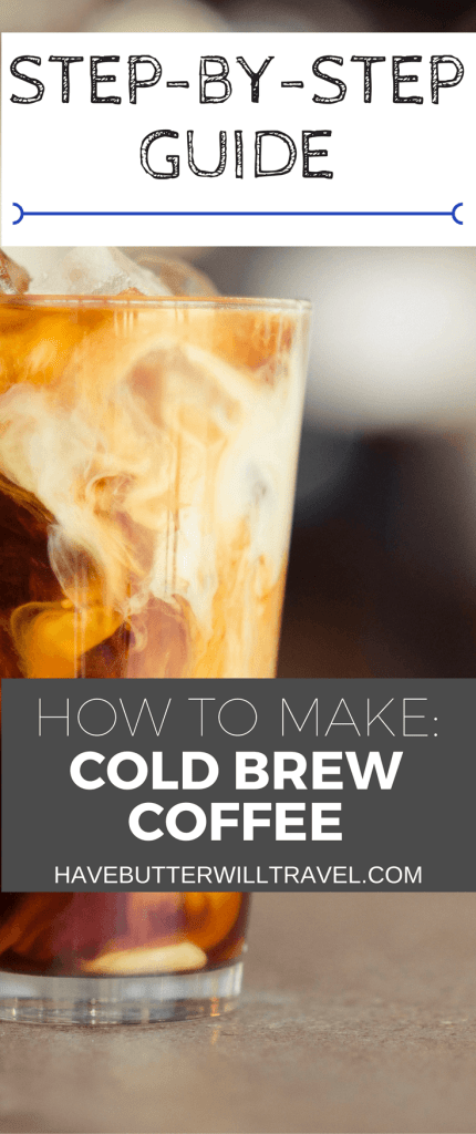 A step by step guide on how to make cold brew coffee. Perfect for a summers day.