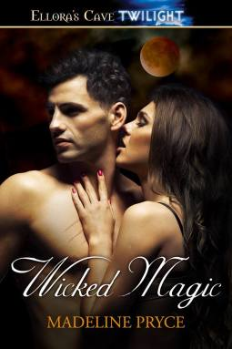 Makin' The Love Monday - Wicked Magic by Madeline Pryce