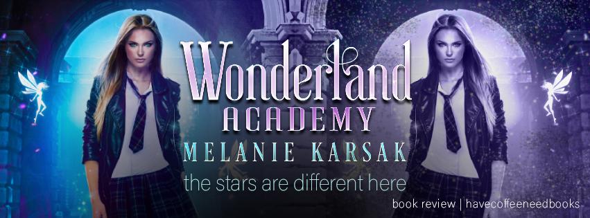 Wonderland Academy by Melanie Karsak