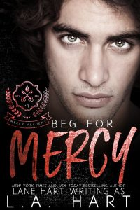 Beg For Mercy by Lane Hart