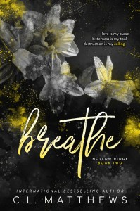 Breathe by C. L. Matthews