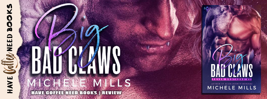 Big Bad Claws by Michele Mills
