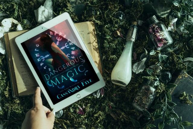 Dangerous Magic by Cassandra Faye