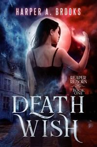Death Wish by Harper A Brooksv