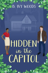 Hidden in the Capitol by B. Ivy Woods
