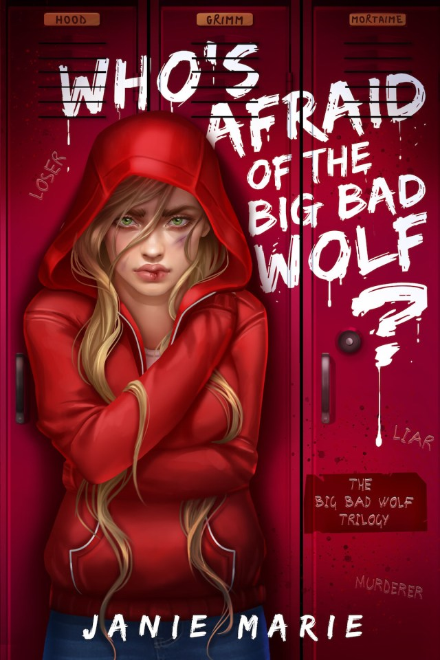 Who's Afraid of the Big Bad Wolf? by Janie Marie