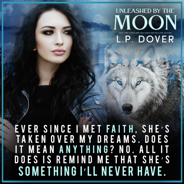 Unleashed by the Moon by L.P. Dover