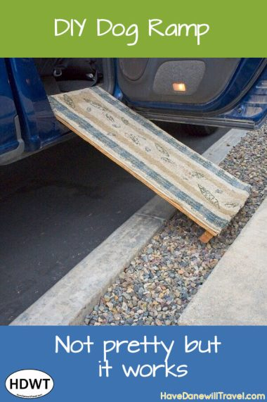 DIY dog ramp for a tripawd (3-legged dog) | Have Dane will Travel