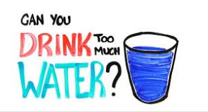 Risk of excessive water intake