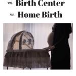 Midwife vs. Doctor vs. Homebirth