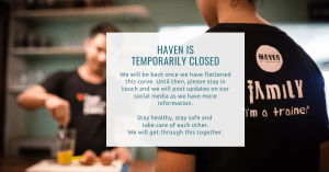 HAVEN is temporarely closed