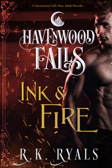Ink & Fire, a Havenwood Falls novella, by R.K. Ryals