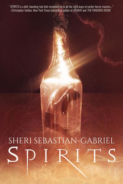 Haverhill House Publishing — Spirits by Sheri Sebastian-Gabriel