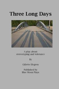 Three Long Days Play Script Book Cover