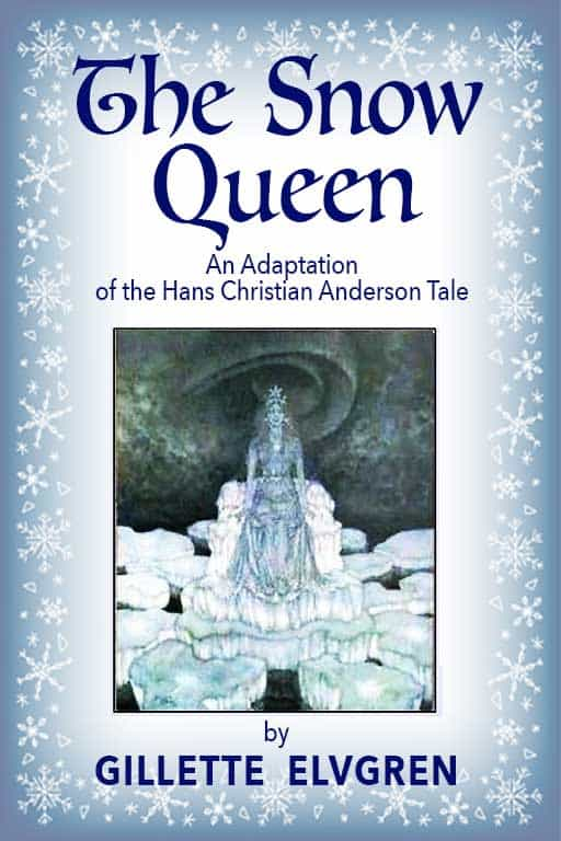 The Snow Queen Play Script by Gillette Elvgren Cover Image