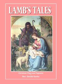 Lamb's Tales - Christmas Plays and Pageants