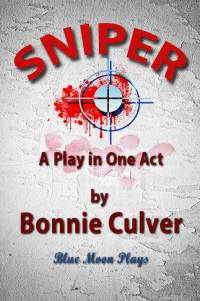Front Cover Sniper - A Play in One Act