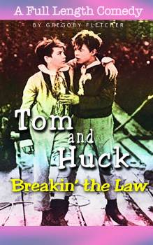 Mark Twain, Tom Sawyer, LGTBQ, gay romance, plays for college, university plays