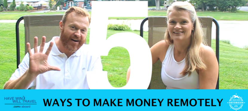 #77: How to Make Money Remotely (and Keep Your Daydream)