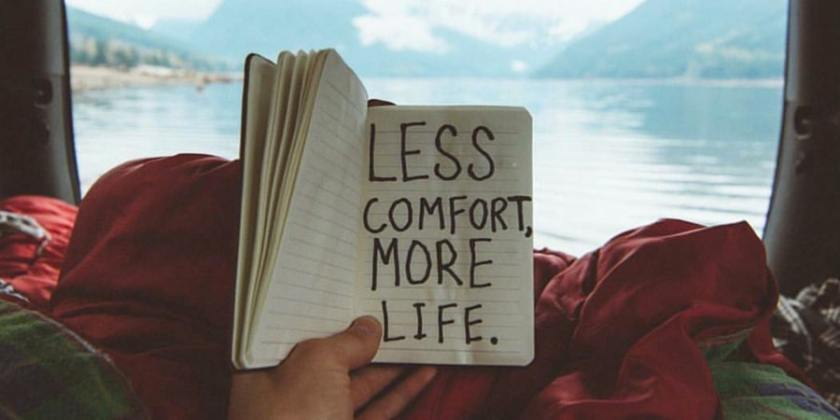 less-confort-more-life