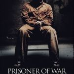 """Prisoner Of War:""  The Veteran Film You HAVE To Watch"