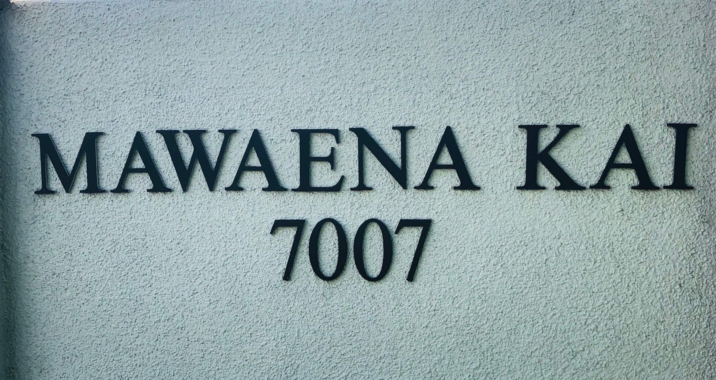 Mawaena Kaiの看板