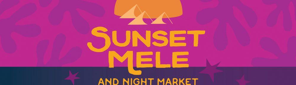 Sunset Mele and Night Market