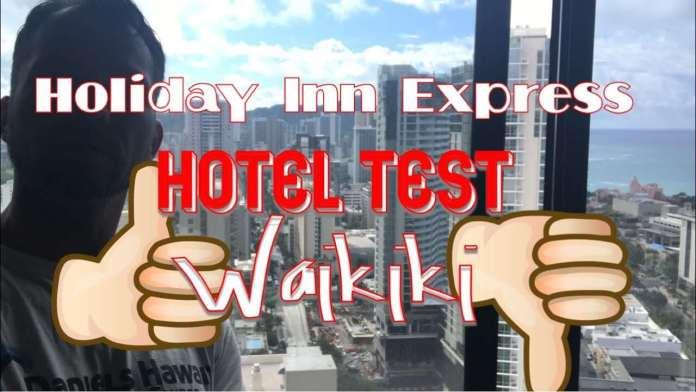 Holiday Inn Express Waikiki – Test von Hotel in Hawaii – Schrott oder Gut?