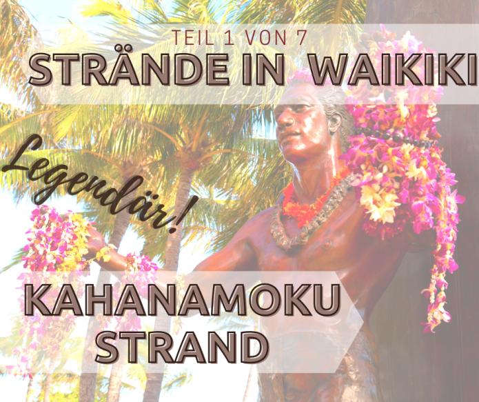 Kahanamoku Strand – Legendärer Strand in Waikiki