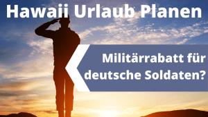 Militär Rabatte USA Hawaii