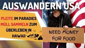 Pleite im Paradies - USA Auswanderer