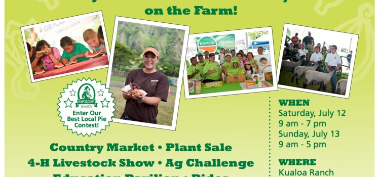 """Join Us for a Fun-Filled """"Day on the Farm""""! July 12, 2014 and July 13, 2014 at Kualoa Ranch (@kualoaHI)"""