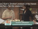 KHON2: Enjoy 'Guava Smoked' products at the Hawaii State Farm Fair this weekend