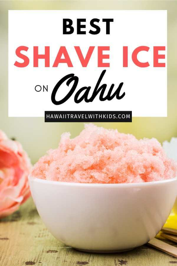 Best Shave Ice on Oahu featured by top Hawaii blog, Hawaii Travel with Kids
